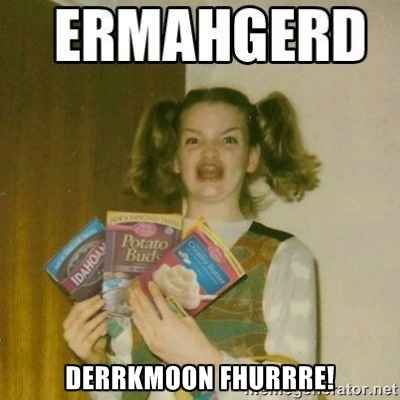 ERMAHGERD DRKMOON